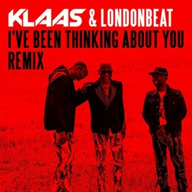 KLAAS & LONDONBEAT - I'VE BEEN THINKING ABOUT YOU
